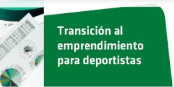 Curso 'Transición al emprendimiento para deportistas'
