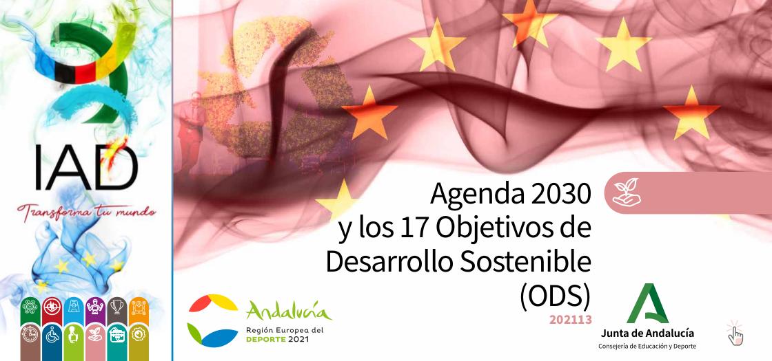 Agenda 2030 y los 17 Objetivos de Desarrollo Sostenible (ODS)