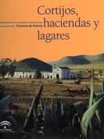 Cortijos, haciendas y lagares. Provincia de Almería