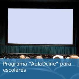 """Programa """"Aula de cine"""" para escolares"""