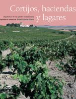 Cortijos, haciendas y lagares. Provincia de Cádiz
