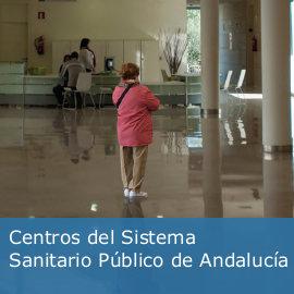 Información sobre los centros del Sistema Sanitario Público de Andalucía