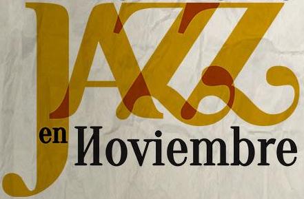 Ciclo de Jazz en Noviembre
