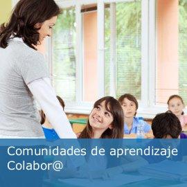 Comunidad de aprendizaje Colabor@