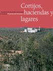 Cortijo, haciendas y lagares. Provincia de Córdoba. Tomo II