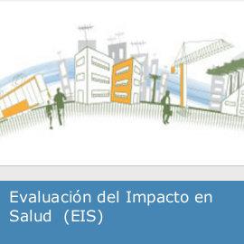 Evaluación del Impacto en Salud: EIS