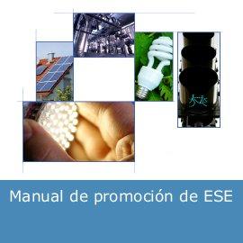 Manual de promoción de Empresas de Servicios Energéticos (ESE)