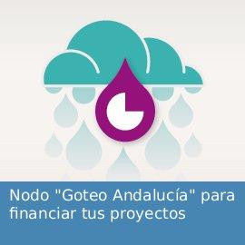 """Nodo """"Goteo Andalucía"""" para financiar tus proyectos"""