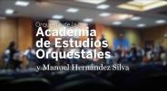 La Orquesta de la Academia de Estudios Orquestales y Manuel Hernández Silva - Ensayo