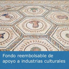Fondo reembolsable de apoyo a las industrias culturales