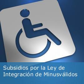 Subsidios por la Ley de Integración de Minusválidos