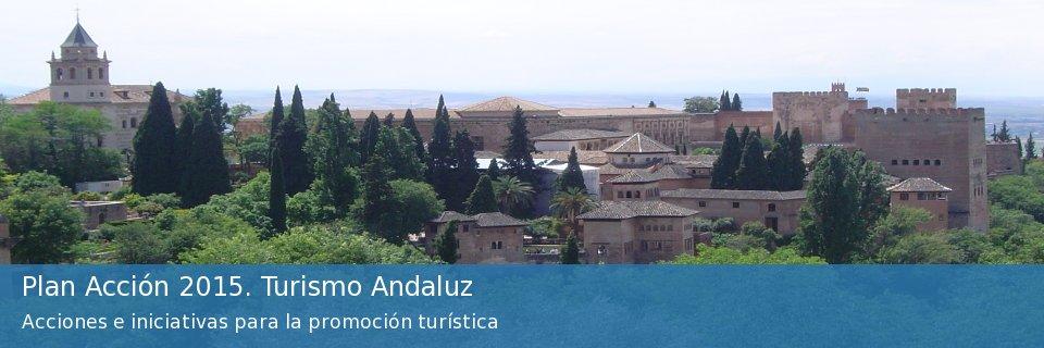 Plan Acción 2015. Turismo andaluz