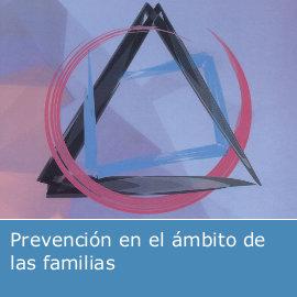 Prevención en el ámbito de las familias