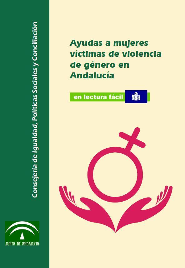 Ayudas a mujeres víctimas de violencia de género en Andalucía en lectura fácil..