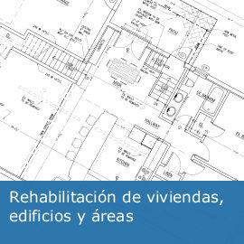 Rehabilitación de viviendas, edificios y áreas