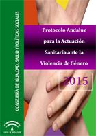 Protocolo Andaluz para la Actuación Sanitaria ante la Violecia de Género