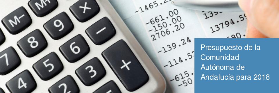 Presupuesto de la Comunidad Autónoma de Andalucía para 2018