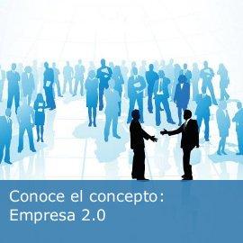 """Definiendo el concepto """"empresa 2.0"""""""