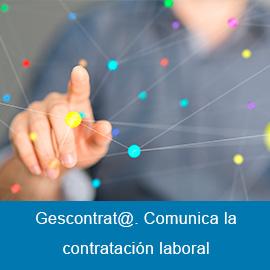 Gescontrat@. Comunica la contratación laboral