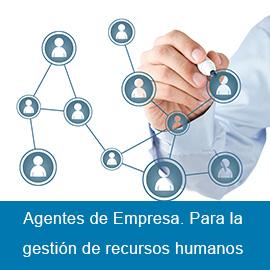 Agentes de Empresa. Para la gestión de recursos humanos
