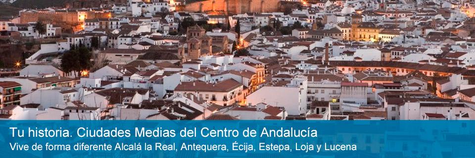 Tu historia. Ciudades Medias del Centro de Andalucía