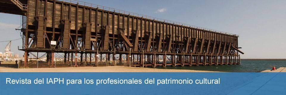 Revista del IAPH para los profesionales del patrimonio cultural