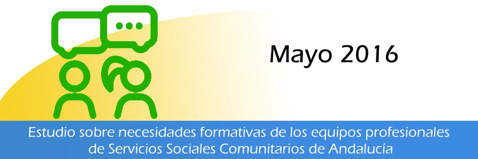 Estudio sobre necesidades formativas de los equipos profesionales de Servicios Sociales Comunitarios de Andalucía