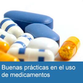 Buenas prácticas en el uso de medicamentos