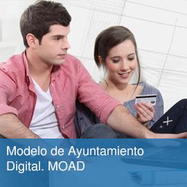 MOAD. Modelo de Ayuntamiento Digital. MOAD