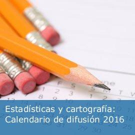 Estadísticas y cartografía: Calendario de difusión 2016
