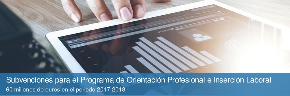 Subvenciones para el Programa de Orientación Profesional e Inserción Laboral