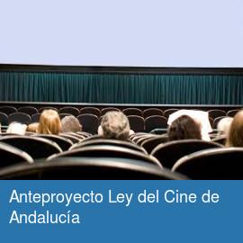 Anteproyecto Ley del Cine de Andalucía