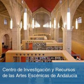 Centro de Investigación y Recursos de las Artes Escénicas de Andalucía