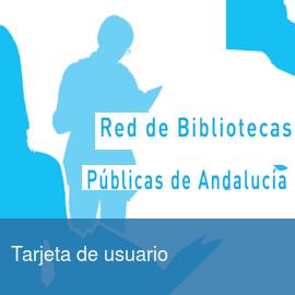 Tarjeta de usuario de la Red de Bibliotecas Públicas de Andalucía