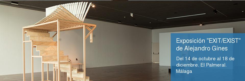 Exposición 'EXIT/EXIST' de Alejandro Ginés. Del 14 de octubre al 18 de diciembre. El Palmeral. Málaga