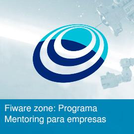 Fiware zone: Programa Mentoring para empresas