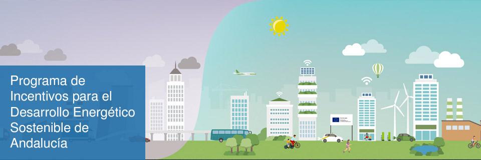 Programa de Incentivos para el Desarrollo Energético Sostenible de Andalucía