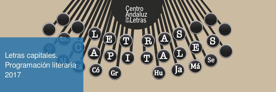 Letras Capitales. Programación literaria 2017