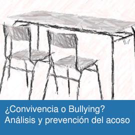 ¿Convivencia o Bullying? Análisis y prevención del acoso