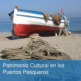 Patrimonio Cultural en los Puertos Pesqueros