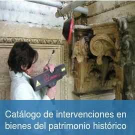 Catálogo de intervenciones en bienes del patrimonio histórico