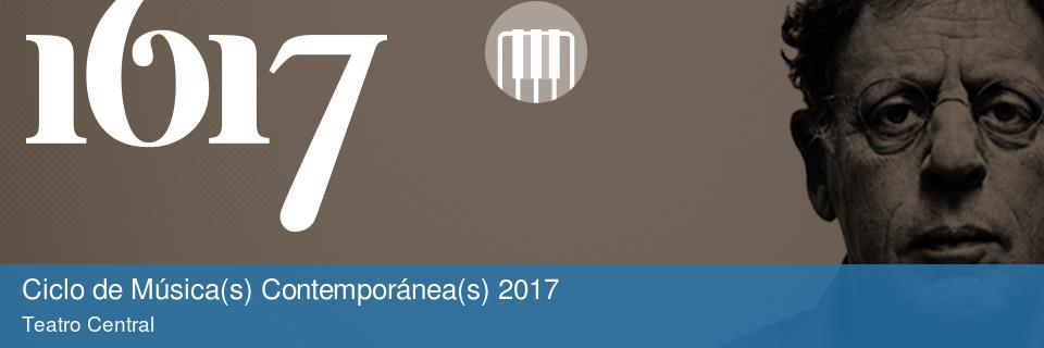 Ciclo de Música(s) Contemporánea(s) 2017