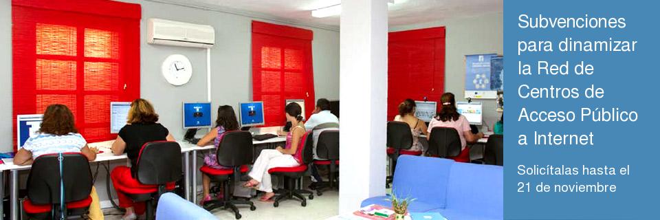 Subvenciones para dinamizar la Red de Centros de Acceso Público a Internet