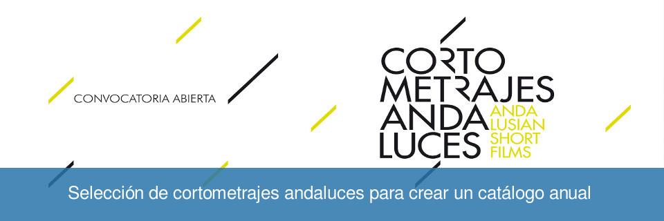 Selección de cortometrajes andaluces para crear un catálogo anual