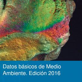 Datos básicos de Medio Ambiente. Edición 2016