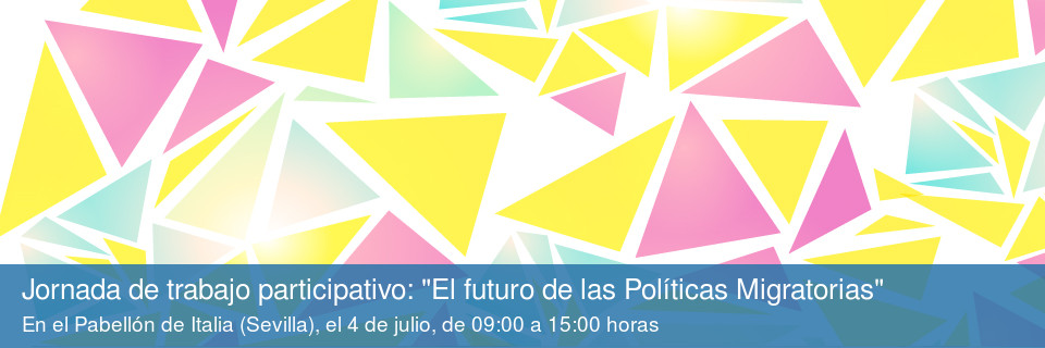 Jornada de trabajo participativo. El futuro de las Políticas Migratorias