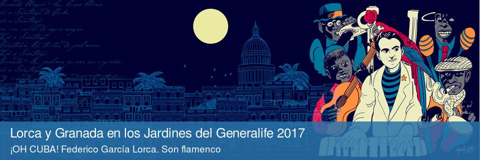 Lorca y Granada en los Jardines del Generalife 2017