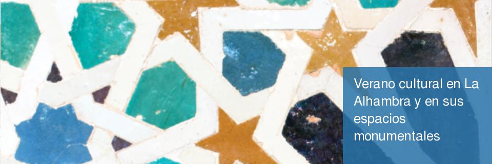 Verano cultural en la Alhambra y en sus espacios monumentales de Granada (VEA)