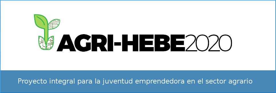 AGRI-HEBE-2020: Proyecto integral para la juventud emprendedora en el sector agrario