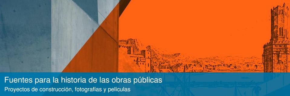 Fuentes para la historia de las obras públicas